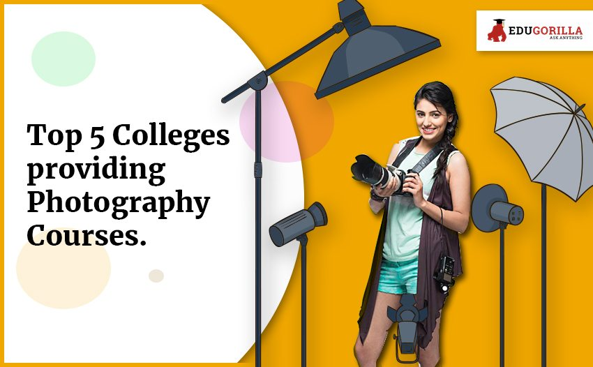 Best 5 Colleges providing photography